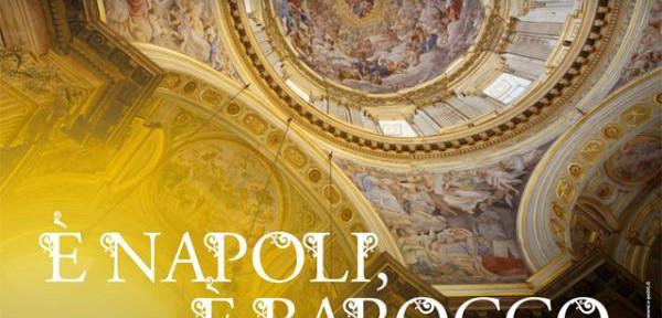 E'-NAPOLI-E-BAROCCO-A-MAGGIO-ITINERARI-D'ARTE,CULTURA,MUSICA,TEATRO-E-CINEMA.jpg